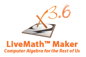 LiveMath Maker - Computer Algebra and Graphing System